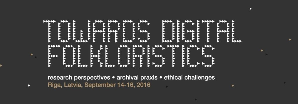 Towards Digital Folkloristics. Research             Perspectives. Archival Praxis. Ethical Challenges